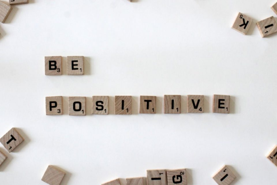 how to be positive