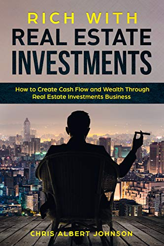 Rich With Real Estate Investment