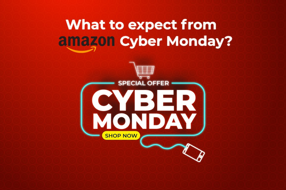 What to Expect from Amazon Cyber Monday