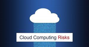 Cloud Computing Risks